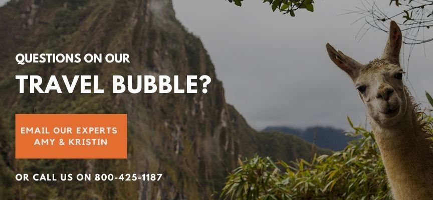 Questions on our Peru Travel Bubble?